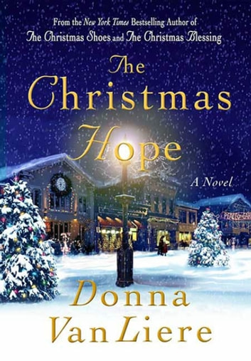 The Christmas Hope - A Novel ebook by Donna VanLiere