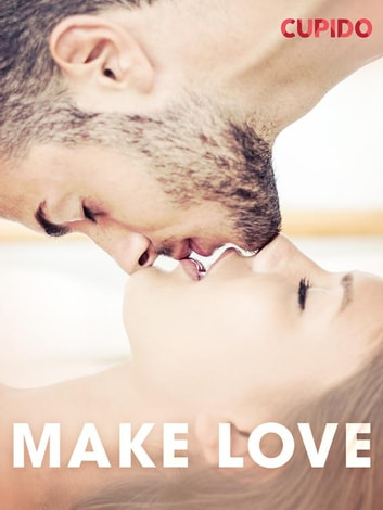 Make love ebook by - Cupido