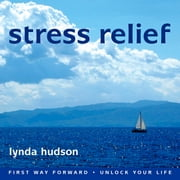 Stress Relief audiobook by Lynda Hudson