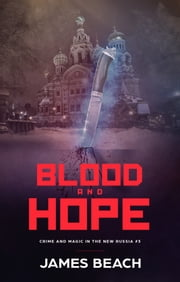 Blood and Hope ebook by James Beach