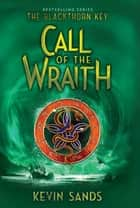 Call of the Wraith ebook by Kevin Sands