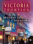 Murder In Chinatown ebook by Victoria Thompson