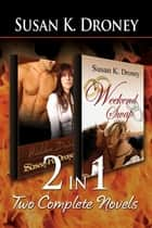 2-in-1: Hidden Desires and Weekend Swap ebook by Susan K. Droney