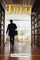 One More Trial ebook by Jim Claunch