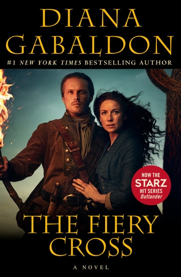 The Fiery Cross - A Novel ebook by Diana Gabaldon