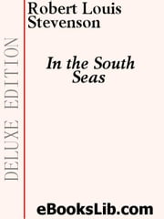 In the South Seas ebook by Stevenson, Robert, Louis