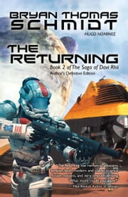 The Returning - Author's Definitive Edition ebook by Bryan Thomas Schmidt
