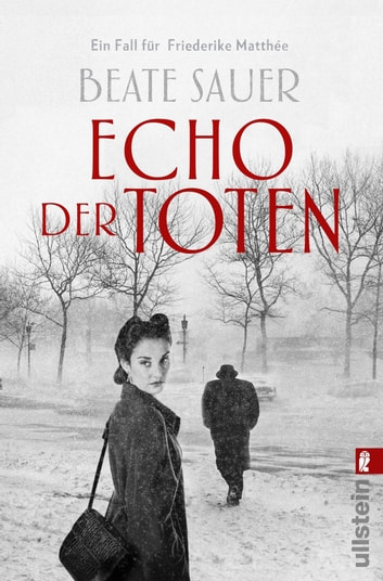 Echo der Toten. Ein Fall für Friederike Matthée - Kriminalroman ebook by Beate Sauer