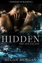 Hidden ebook by Megan Morgan