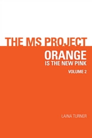 The MS Project - volume 2 ebook by Laina Turner