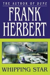 Whipping Star ebook by Frank Herbert