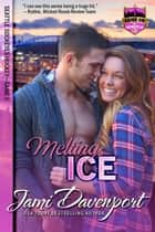 Melting Ice - Seattle Sockeyes Hockey ebook by Jami Davenport