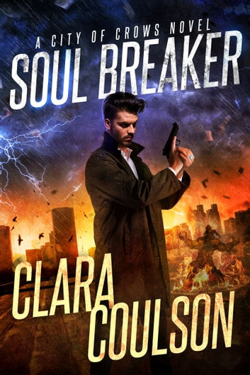 Soul Breaker ebook by Clara Coulson