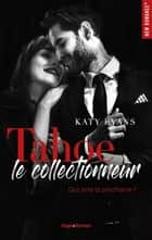 Tahoe - Le collectionneur eBook by Katy Evans, Audray Sorio