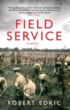 Field Service ebook by Robert Edric