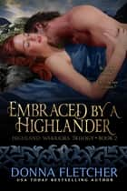 Embraced By A Highlander ekitaplar by Donna Fletcher
