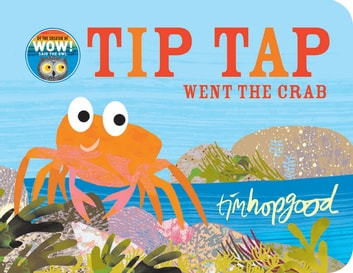 TIP TAP Went the Crab ebook by Tim Hopgood