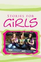 Stories for Girls ebook by Shirley Hassen