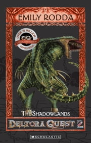 The Shadowlands ebook by Emily Rodda