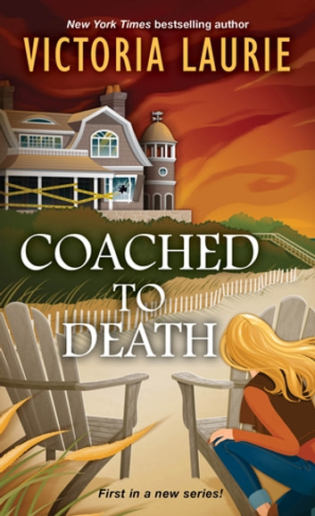 Coached to Death ebook by Victoria Laurie