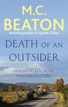 Death of an Outsider ebook by M.C. Beaton