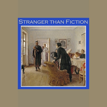 Stranger than Fiction audiobook by Sabine Baring-Gould,Andrew Lang,J. G. Lockhart