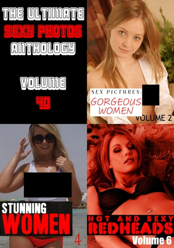 The Ultimate Sexy Photos Anthology 40 - 3 books in one ebook by Leanne Holden,Candice Haughton,Lisa North