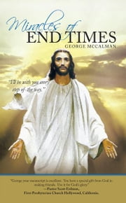 Miracles of End Times ebook by George McCalman