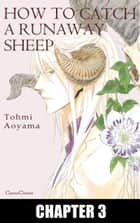 HOW TO CATCH A RUNAWAY SHEEP (Yaoi Manga) - Chapter 3 ebook by Tohmi Aoyama