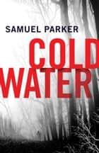 Coldwater ebook by Samuel Parker