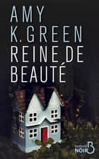 Reine de beauté ebook by Amy GREEN, Sarah TARDY