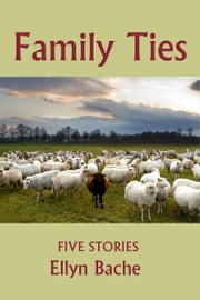 Family Ties ebook by Ellyn Bache