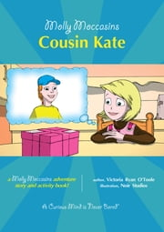 Cousin Kate - Molly Moccasins ebook by Victoria Ryan O'Toole,Urban Fox Studios