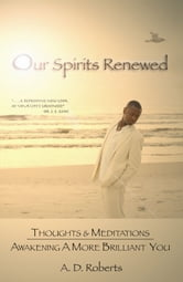 Our Spirits Renewed ebook by A.D. Roberts