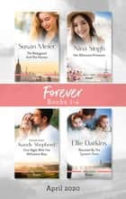 Forever Box Set 1-4 April 2020/The Bodyguard and the Heiress/Her Billionaire Protector/One Night with Her Millionaire Boss/Reunited by t ebook by Susan Meier, Kandy Shepherd, Ellie Darkins,...