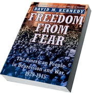 Freedom from Fear - The American People in Depression and War, 1929-1945 ebook by David M. Kennedy