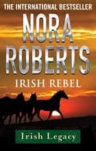 Irish Rebel ebook by