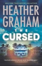 The Cursed (Krewe of Hunters, Book 12) eBook by Heather Graham