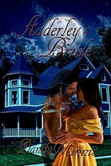 Adderley's Bride ebook by Danita Minnis