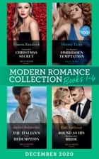 Modern Romance December 2020 Books 1-4: Cinderella's Christmas Secret / His Majesty's Forbidden Temptation / The Italian's Final Redemption / Bound as His Business-Deal Bride ebook by Sharon Kendrick, Maisey Yates, Jackie Ashenden,...