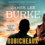 Robicheaux - A Novel audiobook by James Lee Burke