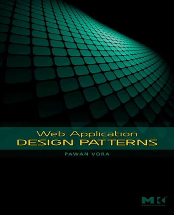 Web Application Design Patterns ebook by Pawan Vora