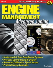 Engine Management - Advance Tuning ebook by Greg Banish