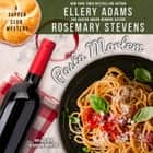 Pasta Mortem audiobook by Ellery Adams, Rosemary Stevens