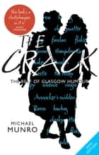 The Crack - The Best of Glasgow Humour ebook by Michael Munro