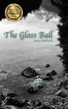 The Glass Ball ebook by