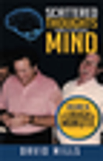 Scattered Thoughts from a Scattered Mind - Volume Iii a Laugh a Minute ebook by David Mills