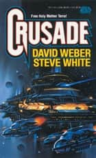 Crusade ebook by David Weber, Steve White