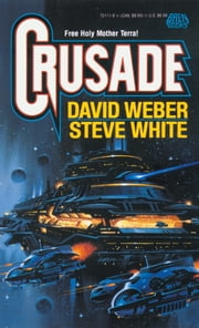 Crusade ebook by David Weber,Steve White