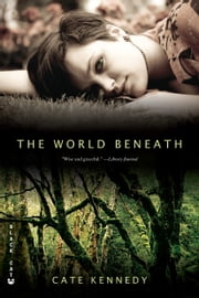 The World Beneath ebook by Cate Kennedy